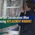 Important Considerations When Choosing Replacement Windows